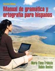 Manual de gramatica y ortografia para hispanos 2nd Edition 9780205696529 020569652X
