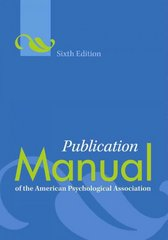 Publication Manual of the American Psychological Association 6th Edition 9781433805615 1433805618