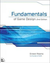 Fundamentals of Game Design 2nd edition 9780321643377 0321643372