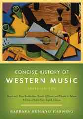 Concise History of Western Music 4th Edition 9780393932515 0393932516