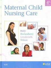 Maternal Child Nursing Care 4th edition 9780323057202 0323057209
