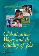 Globalization, Wages, and the Quality of Jobs 0 9780821379349 0821379348