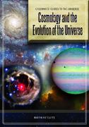 Cosmology and the Evolution of the Universe 1st Edition 9780313340796 031334079X