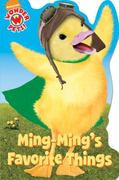 Ming-Ming's Favorite Things 1st edition 9781416990628 1416990623