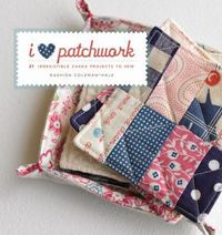 I Love Patchwork 0 9781596681422 159668142X