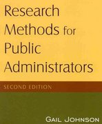 Research Methods for Public Administrators 2nd Edition 9780765623126 0765623129