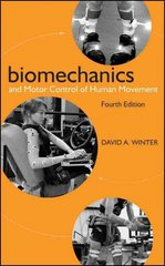 Biomechanics and Motor Control of Human Movement 4th Edition 9780470398180 0470398183