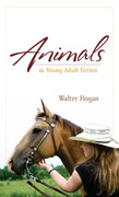 Animals in Young Adult Fiction 0 9780810869424 081086942X