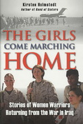 The Girls Come Marching Home 1st Edition 9780811705165 0811705161