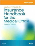 Workbook for Insurance Handbook for the Medical Office 11th Edition 9781437701326 1437701329