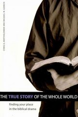 The True Story of the Whole World 1st Edition 9781592554768 1592554768