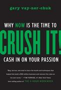 Crush It! 1st Edition 9780061914171 0061914177
