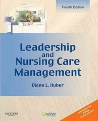 Leadership and Nursing Care Management 4th edition 9781416059844 1416059849