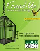 Freed-Up Financial Living Participant's Workbook 0 9780744196375 074419637X