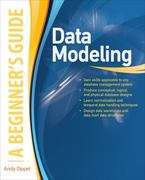 Data Modeling, A Beginner's Guide 1st Edition 9780071623995 007162399X