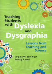Teaching Students with Dyslexia and Dysgraphia 1st Edition 9781557669346 1557669341