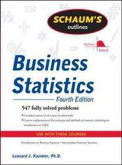 Schaum's Outline of Business Statistics, Fourth Edition 4th Edition 9780071635271 0071635270