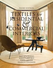 Textiles for Residential and Commercial Interiors 3rd Edition 3rd Edition 9781563676512 1563676516