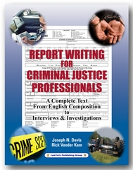 Report Writing for Criminal Justice Professionals 1st Edition 9781933778068 1933778067