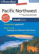 The Thomas Guide Pacific Northwest Road Atlas 8th edition 9780528870385 0528870386