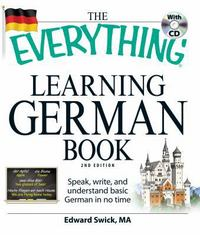 The Everything Learning German Book 2nd Edition 9781598699890 159869989X
