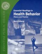 Essential Readings In Health Behavior 1st edition 9780763738181 0763738182