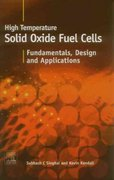 High-temperature Solid Oxide Fuel Cells: Fundamentals, Design and Applications 0 9780080508085 0080508081