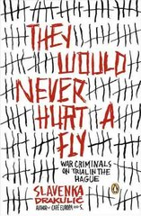 They Would Never Hurt a Fly 1st Edition 9780143035428 0143035428