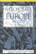Witchcraft in Europe, 400-1700 2nd Edition 9780812217513 0812217519