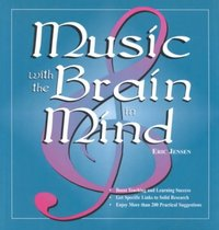 Music With the Brain in Mind 1st Edition 9781890460068 1890460060