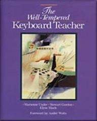 The Well-Tempered Keyboard Teacher 2nd edition 9780028647883 0028647882