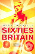 Sixties Britain 1st edition 9781405801102 1405801107