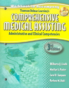 Workbook for Lindh/Pooler/Tamparo/Dahl's Delmar's Comprehensive Medical Assisting: Administrative and Clinical Competencies, 3rd 3rd edition 9781401881252 1401881254