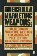Guerrilla Marketing Weapons 1st Edition 9780452265196 0452265193