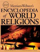 Merriam-Webster's Encyclopedia of World Religions 0 9780877790440 0877790442