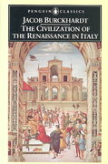 The Civilization of the Renaissance in Italy 1st Edition 9780140445343 014044534X