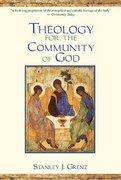 Theology for the Community of God 0 9780802847553 0802847552
