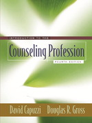 Introduction to the Counseling Profession 4th edition 9780205410675 0205410677