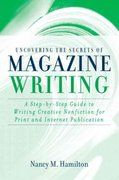 Uncovering the Secrets of Magazine Writing 1st edition 9780205376315 0205376312