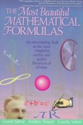 The Most Beautiful Mathematical Formulas 1st edition 9780471176626 0471176621
