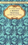 A Modest Proposal and Other Satirical Works 0 9780486287591 0486287599