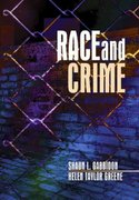 Race and Crime 1st edition 9780761929482 0761929487