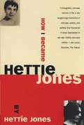 How I Became Hettie Jones 1st Edition 9780802196781 0802196780