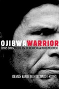 Ojibwa Warrior 1st Edition 9780806136912 080613691X