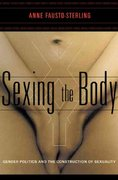 Sexing the Body 1st Edition 9780465077144 0465077145