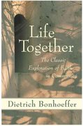 Life Together 1st Edition 9780060608521 0060608528