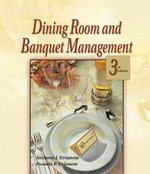Dining Room & Banquet Management 3rd edition 9780766826861 0766826864