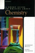 A Short Guide to Writing about Chemistry 2nd edition 9780321078445 0321078446