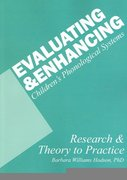 Evaluating and Enhancing Children's Phonological Systems 1st Edition 9781932054521 1932054529