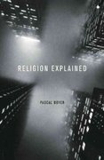 Religion Explained 0 9780465006960 0465006965
